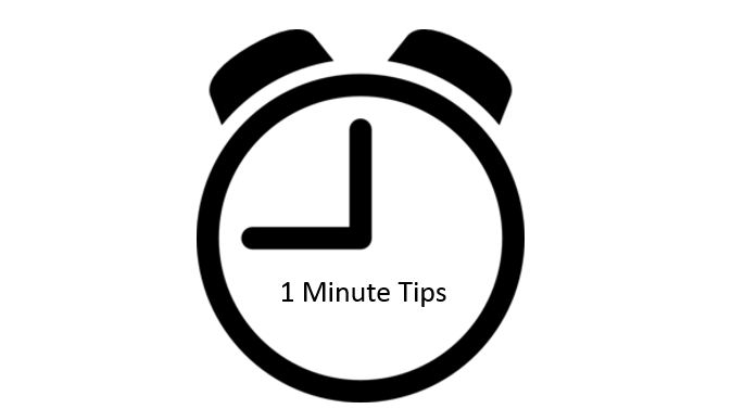1 minute tips