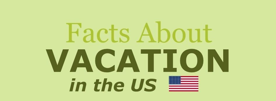 vacation, Facts about vacation in the US, PROTECH