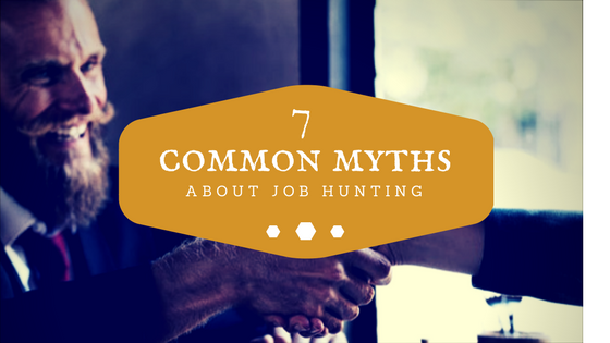 job hunting, 7 Common Myths about Job Hunting, PROTECH