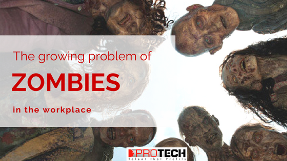 The Growing Problem with Zombies in the Workplace
