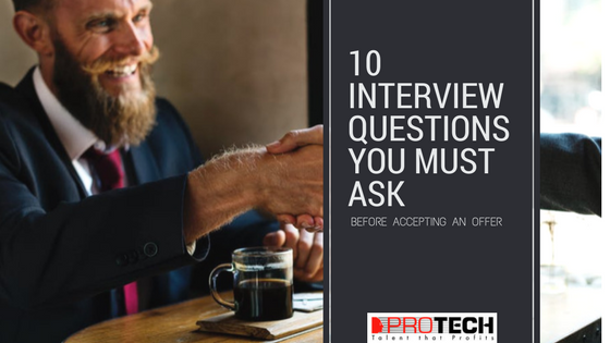 10 Interview Questions You MUST Ask Before Accepting an Offer